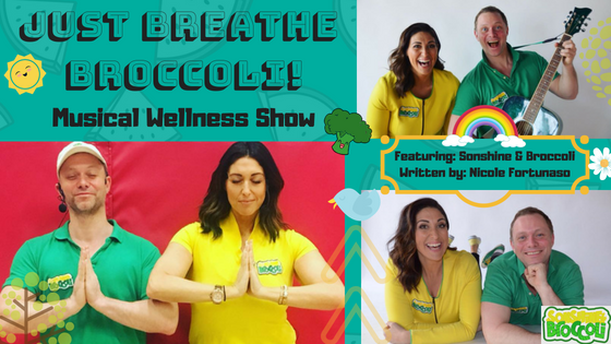 """Just Breathe Broccoli"" – Live Show"