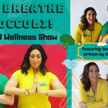 """Just Breathe Broccoli"" – Live Show"